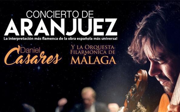 Entrada para el Concierto de Aranjuez de Daniel Casares y la Filarmónica de Málaga