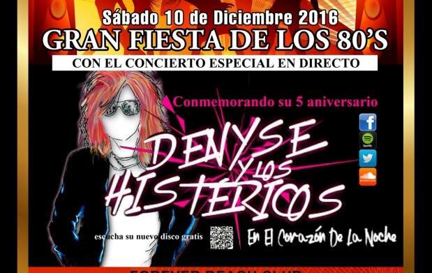 Entrada para el concierto de Denyse y los Histéricos + Gran Fiesta de los 80's