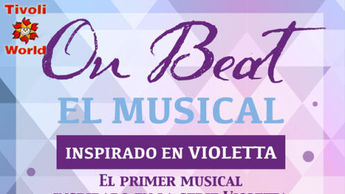 Entrada al Musical On Beat (Inspirado Violetta) + entrada Tívoli